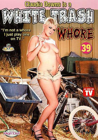 White Trash Whore #39