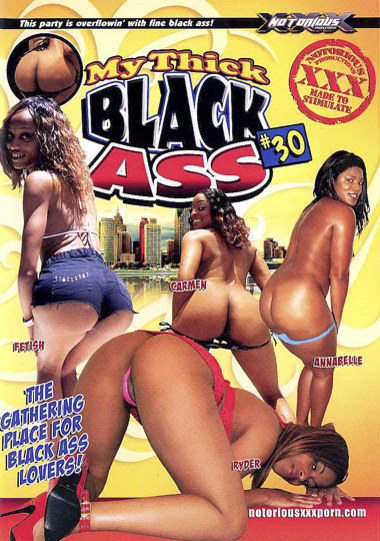 My Thick Black Ass #30