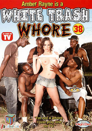 White Trash Whore #38