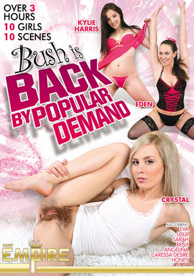 Bush Is Back By Popular Demand