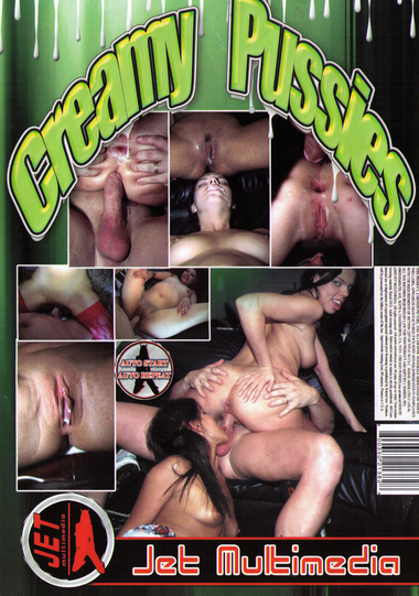 Creamy Pussies