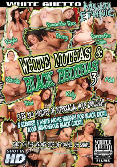 White Muthas and Black Bruthas #3