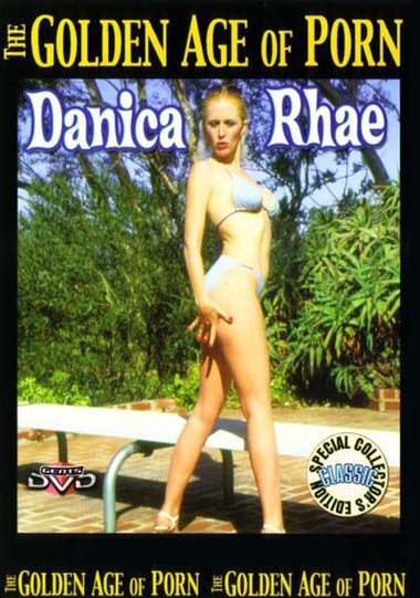The Golden Age Of Porn: Danica Rhae