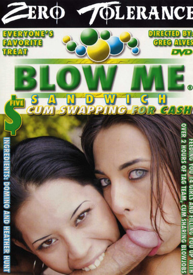 Blow Me Sandwich #5
