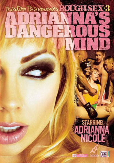 Tristan Taormino's Rough Sex #3: Adriana's Dangerous Mind