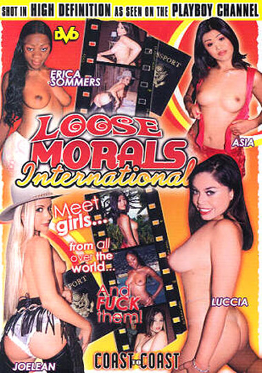 Loose Morals: International