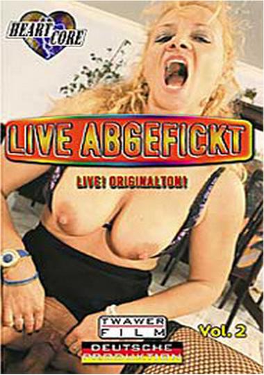 Live Abgefickt #2