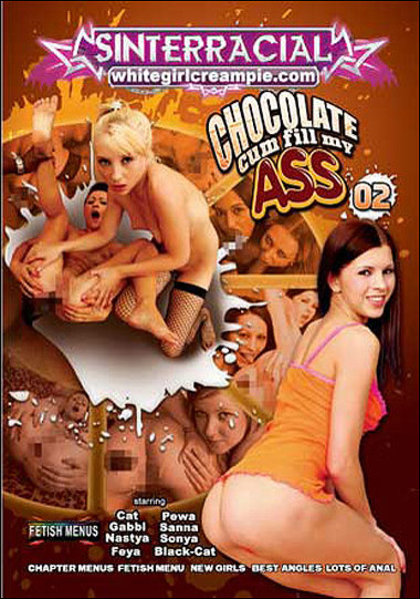 Chocolate Cum Fill My Ass #2