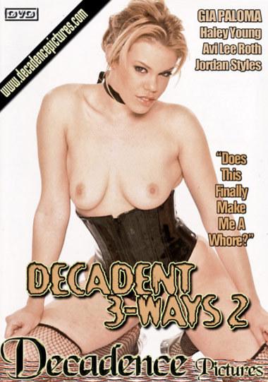 Decadent 3 Ways #2