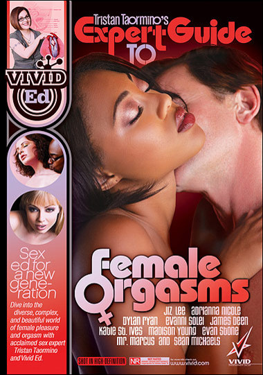 Tristan Taormino's Expert Guide To Female Orgasms