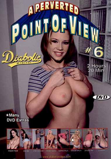 A Perverted Point Of View #6
