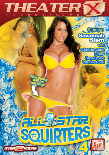 All Star Squirters #4