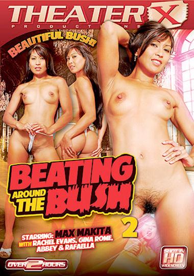 Beating Around The Bush #2