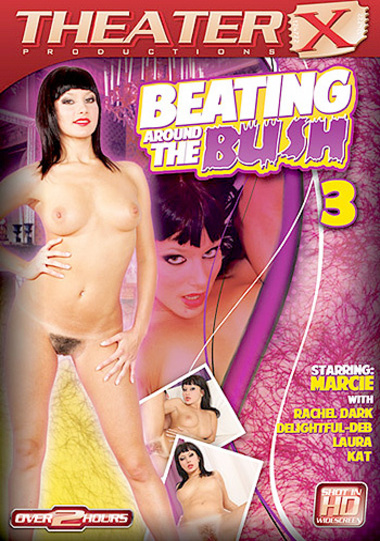 Beating Around The Bush #3