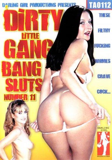 Dirty Little Gang Bang Sluts #11
