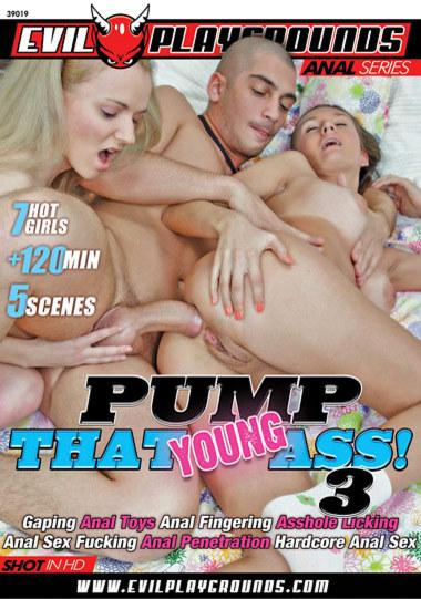 Pump That Young Ass #3