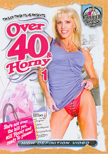 Over 40 and Horny #1
