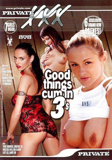 Good Things Cum In 3's
