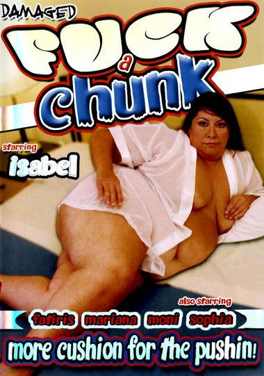 Fuck A Chunk