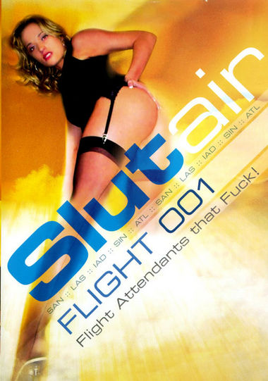 Slut Air: Flight 001